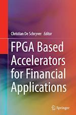 FPGA Based Accelerators for Financial Applications