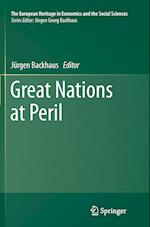 Great Nations at Peril (THE EUROPEAN HERITAGE IN ECONOMICS AND THE SOCIAL SCIENCES, nr. 17)