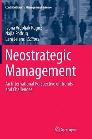 Neostrategic Management : An International Perspective on Trends and Challenges