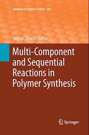 Bog, hæftet Multi-Component and Sequential Reactions in Polymer Synthesis