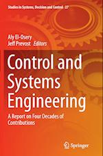 Control and Systems Engineering (Studies in Systems Decision and Control, nr. 27)