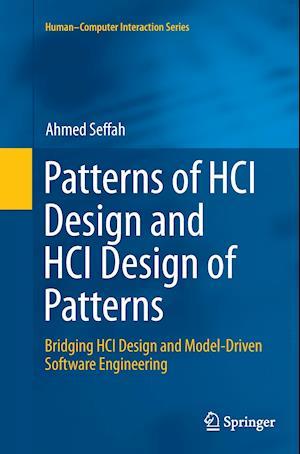 Patterns of HCI Design and HCI Design of Patterns : Bridging HCI Design and Model-Driven Software Engineering