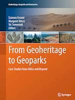 From Geoheritage to Geoparks (Geoheritage Geoparks and Geotourism)