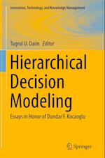 Hierarchical Decision Modeling (Innovation, Technology, and Knowledge Management)