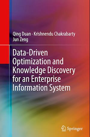 Bog, paperback Data-Driven Optimization and Knowledge Discovery for an Enterprise Information System af Qing Duan