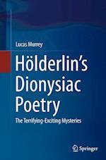 Holderlin's Dionysiac Poetry
