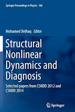 Structural Nonlinear Dynamics and Diagnosis (Springer Proceedings in Physics Hardcover, nr. 168)
