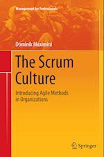 The Scrum Culture (Management for Professionals)