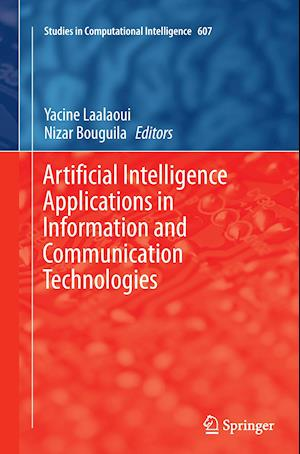 Bog, paperback Artificial Intelligence Applications in Information and Communication Technologies af Yacine Laalaoui