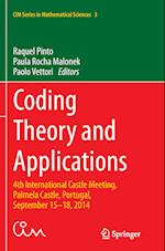 Coding Theory and Applications (CIM Series in Mathematical Sciences, nr. 3)