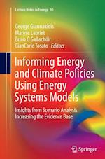 Informing Energy and Climate Policies Using Energy Systems Models (Lecture Notes in Energy, nr. 30)