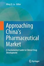 Approaching China's Pharmaceutical Market