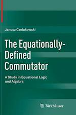 The Equationally-Defined Commutator