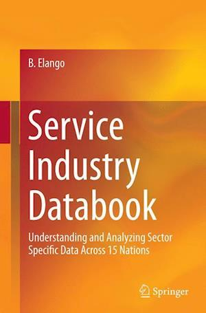 Service Industry Databook : Understanding and Analyzing Sector Specific Data Across 15 Nations
