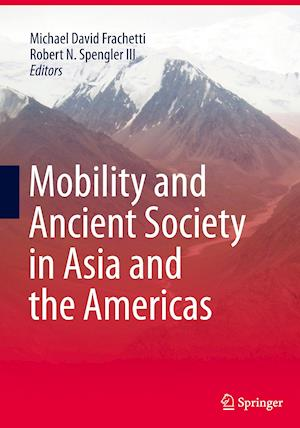 Bog, paperback Mobility and Ancient Society in Asia and the Americas af Michael David Frachetti