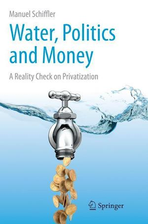 Water, Politics and Money