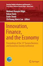 Innovation, Finance, and the Economy (Eurasian Studies in Business and Economics, nr. 1)
