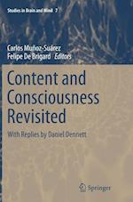 Content and Consciousness Revisited : With Replies by Daniel Dennett