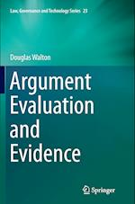 Argument Evaluation and Evidence (Law, Governance and Technology, nr. 23)