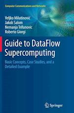 Guide to Dataflow Supercomputing (Computer Communications and Networks)