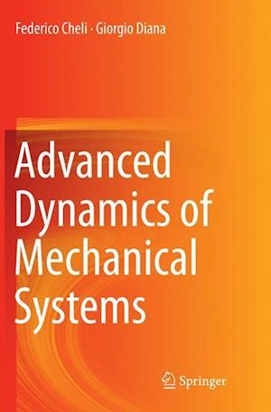 Advanced Dynamics of Mechanical Systems