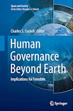 Human Governance Beyond Earth (Space and Society)