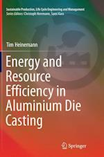 Energy and Resource Efficiency in Aluminium Die Casting (Sustainable Production Life Cycle Engineering and Managemen)