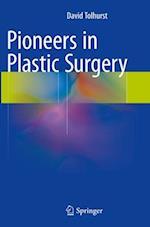 Pioneers in Plastic Surgery
