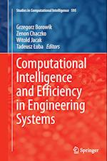 Computational Intelligence and Efficiency in Engineering Systems (Studies in Computational Intelligence, nr. 595)