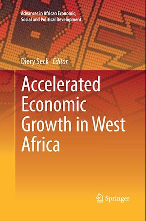 Bog, paperback Accelerated Economic Growth in West Africa af Diery Seck
