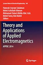 Theory and Applications of Applied Electromagnetics (Lecture Notes in Electrical Engineering, nr. 344)