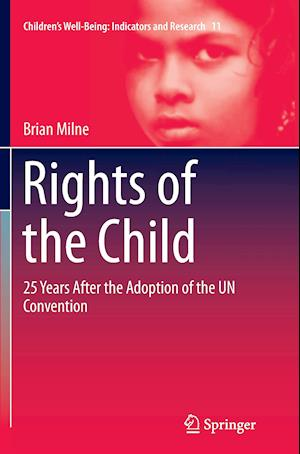 Rights of the Child : 25 Years After the Adoption of the UN Convention