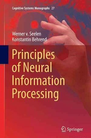 Bog, hæftet Principles of Neural Information Processing af Werner von Seelen, Konstantin Behrend