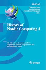 History of Nordic Computing 4 (Ifip Advances in Information and Communication Technology, nr. 447)