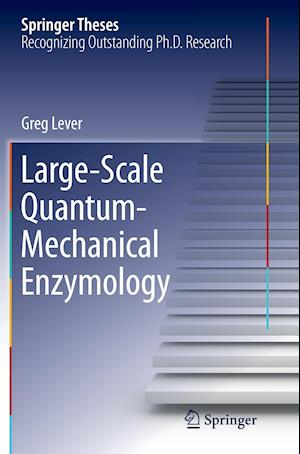 Bog, paperback Large-Scale Quantum-Mechanical Enzymology af Greg Lever