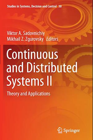 Continuous and Distributed Systems II : Theory and Applications