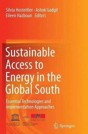 Bog, hæftet Sustainable Access to Energy in the Global South : Essential Technologies and Implementation Approaches