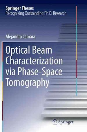 Optical Beam Characterization via Phase-Space Tomography