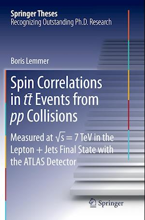 Bog, paperback Spin Correlations in tt Events from pp Collisions af Boris Lemmer