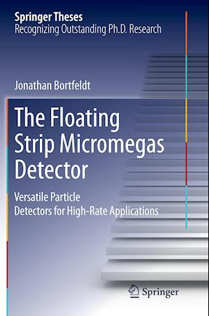 Bog, hæftet The Floating Strip Micromegas Detector : Versatile Particle Detectors for High-Rate Applications af Jonathan Bortfeldt