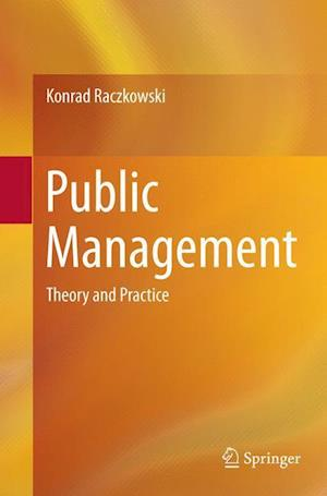 Public Management : Theory and Practice