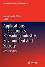 Applications in Electronics Pervading Industry, Environment and Society (Lecture Notes in Electrical Engineering, nr. 351)