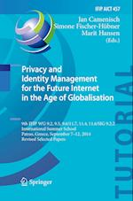 Privacy and Identity Management for the Future Internet in the Age of Globalisation (Ifip Advances in Information and Communication Technology, nr. 457)