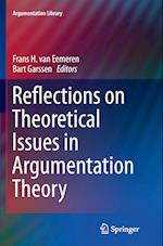 Reflections on Theoretical Issues in Argumentation Theory (Argumentation Library, nr. 28)