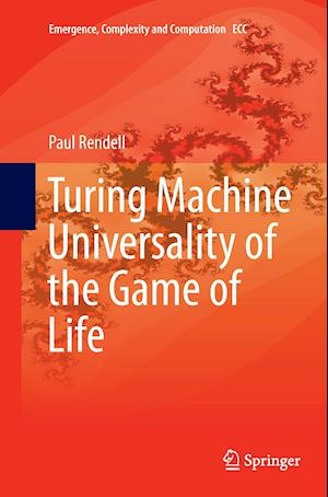 Bog, paperback Turing Machine Universality of the Game of Life af Paul Rendell