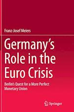 Germany's Role in the Euro Crisis