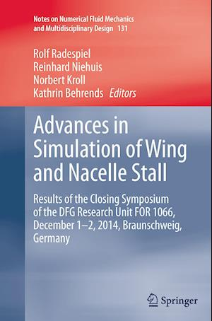 Bog, paperback Advances in Simulation of Wing and Nacelle Stall af Rolf Radespiel