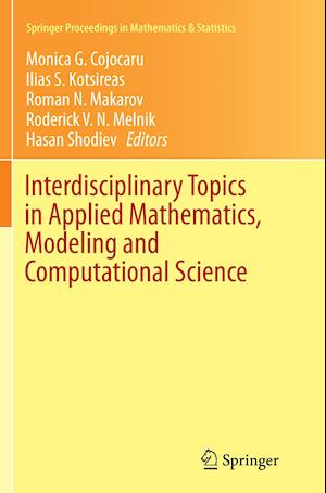 Bog, paperback Interdisciplinary Topics in Applied Mathematics, Modeling and Computational Science af Monica Cojocaru