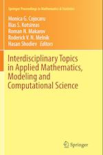 Interdisciplinary Topics in Applied Mathematics, Modeling and Computational Science (Springer Proceedings in Mathematics and Statistics, nr. 117)