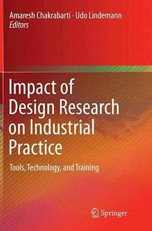 Bog, paperback Impact of Design Research on Industrial Practice af Amaresh Chakrabarti